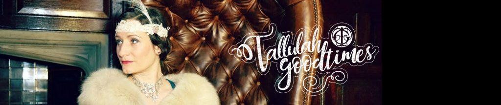 Tallulah Goodtimes