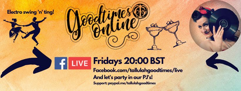 Facebook.com/tallulahgoodtimes/live